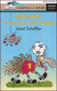 Image of (NUOVO o USATO) Inkiostrik, il mostro del calcio