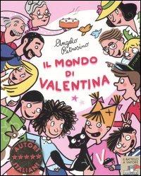 (NUOVO o USATO) Il mondo di Valentina. Ediz. illustrata