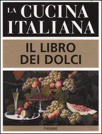 (NUOVO o USATO) La cucina italiana. Il libro dei dolci