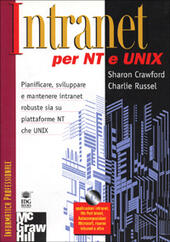 Intranet per NT e Unix. Con CD-ROM