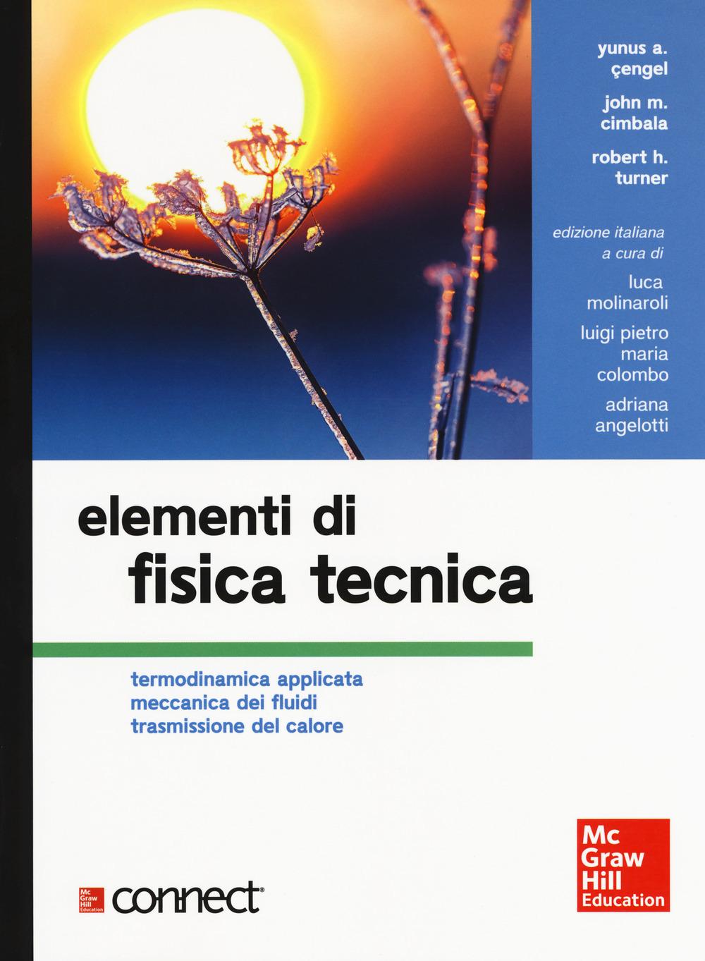 Elementi di fisica tecnica. Termodinamica applicata meccanica dei ..