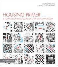 Housing primer. Con CD ROM