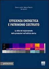 Efficienza energetica e patrimonio costruito. Con CD-ROM