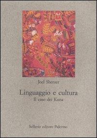 (NUOVO o USATO) Linguaggio e cultura. Il caso dei Kuna
