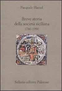 Breve storia della società siciliana (1790 1980)