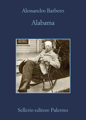 Alabama  - Alessandro Barbero Libro - Libraccio.it