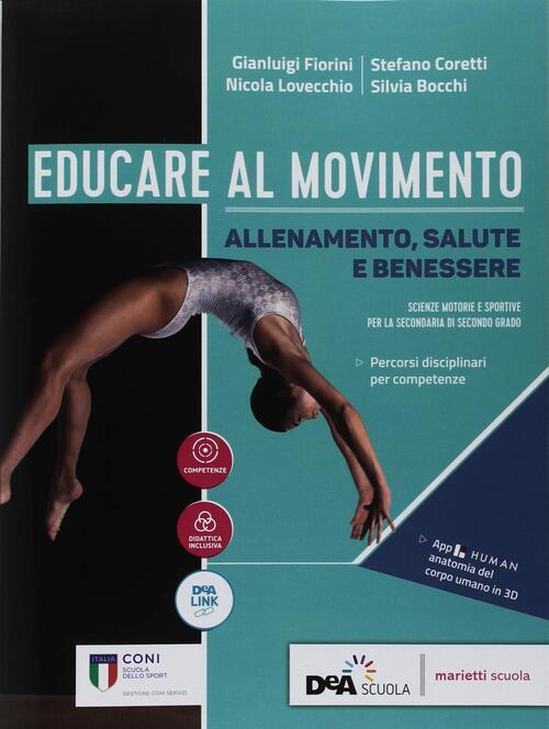 Educare Al Movimento Allenamento Salute E Benessere Con Ebook Con Espansione Online N Lovecchio G Fiorini