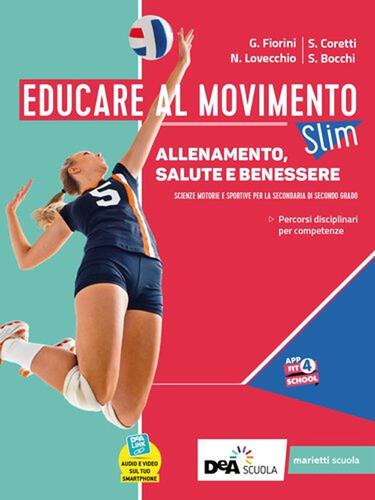 Educare Al Movimento Allenamento Salute E Benessere Ediz Slim Con Gli Sport Con E Book Con