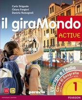 Giramondo active. Con Atlante. Con CD-ROM. Con espansione online. Vol. 1