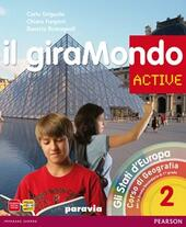 Giramondo active. Con Atlante. Con CD-ROM. Con espansione online. Vol. 2