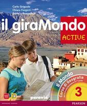 Giramondo active. Con Atlante. Con CD-ROM. Con espansione online. Vol. 3