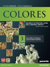 Colores vol.3. Dalla prima età imperiale ai regni romano-barbarici.