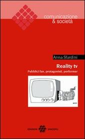 Reality TV. Pubblici fan, protagonisti, performer