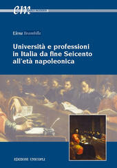 Università e professioni in Italia da fine Seicento all'età napoleonica