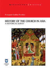 History of the Church in Asia. A historical Survey. Ediz. integrale