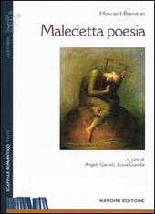 Maledetta poesia  - Howard Brenton Libro - Libraccio.it