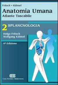 (NUOVO o USATO) Anatomia umana. Atlante tascabile. Splancnologia
