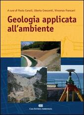 Geologia applicata all'ambiente  - Vincenzo Francani Libro - Libraccio.it