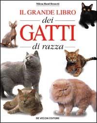 (NUOVO o USATO) Il grande libro dei gatti di razza