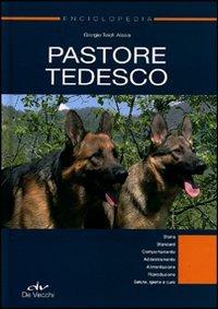 Image of (NUOVO o USATO) Enciclopedia. Pastore tedesco. Ediz. illustrata