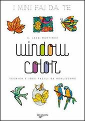 Window color  - C. Jacq-Martinez Libro - Libraccio.it