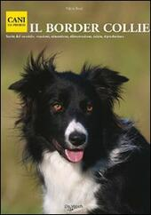 Il border collie  Libro - Libraccio.it