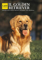 Il golden retriever  Libro - Libraccio.it