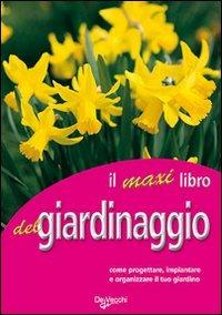Image of Il grande libro del giardinaggio