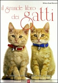 (NUOVO o USATO) Il grande libro dei gatti