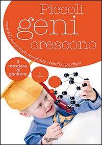 (NUOVO o USATO) Piccoli geni crescono