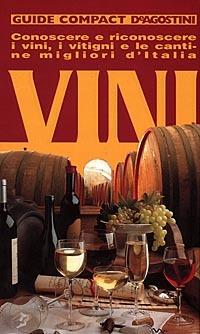 Image of (NUOVO o USATO) Vini. Conoscere e riconoscere i vini, i vitigni e ..