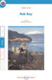 Rob Roy. Con quaderno. Con espansione online.  - Walter Scott Libro - Libraccio.it