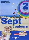 Sept couleurs. Con CD Audio. Con espansione online. Vol. 2
