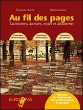 Au fil des pages. Littérature, auteurs, textes et documents. Con CD Audio. Con espansione online