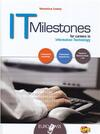 IT milestones. LibroLIM. Con CD Audio. Con espansione online