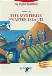 The mysteries of Easter Island. Livello A2-B1. Con CD Audio. Con espansione online