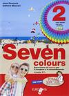 Seven colours. Con CD Audio. Con espansione online. Vol. 2