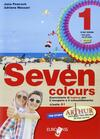 Seven colours. Con CD Audio. Con espansione online. Vol. 1