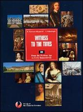 Witness to the times. American literature. Con espansione online.