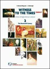 Witness to the times compact. Con espansione online. Vol. 1