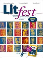 Litfest. English and American literature through authors, tests and genres. Con espansione online