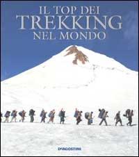 Il top dei trekking nel mondo