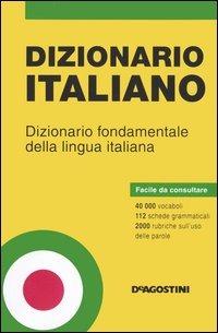 Dizionario italiano. Dizionario fondamentale della lingua italiana