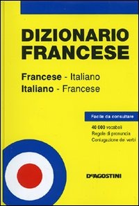 (NUOVO o USATO) Dizionario francese. Francese italiano. Italiano f..