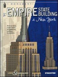 Empire State Building di New York. Libro & modellino. Ediz. illustrata