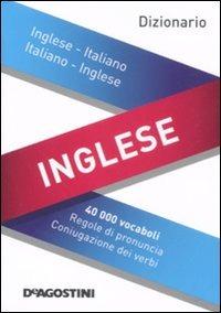 Dizionario inglese. Inglese italiano, italiano inglese. Ediz. bilingue