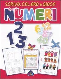 (NUOVO o USATO) 1 2 3 scrivo, coloro e gioco con i numeri