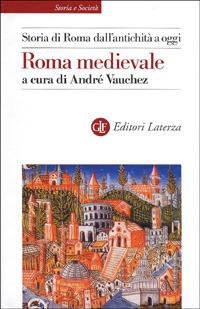 Image of (NUOVO o USATO) Storia di Roma dall'antichità a oggi. Roma medievale