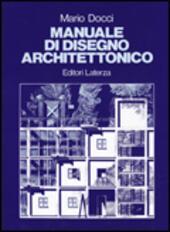 Manuale Di Disegno Architettonico.Manuale Di Disegno Architettonico