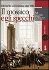 Il Mosaico E Gli Specchi.Il Mosaico E Gli Specchi Percorsi Di Storia Dal Medioevo A Oggi Moduli A B Con Espansione Online Vol 4
